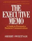 二手書博民逛書店《The Executive Memo: A Guide to Persuasive Business Communications》 R2Y ISBN:0471571717
