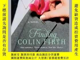 二手書博民逛書店Finding罕見Colin Firth:A Novel-尋找科林·弗斯:一部小說Y465786 Mia Ma