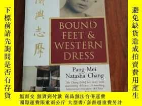 二手書博民逛書店Bound罕見Feet and Western DressY12