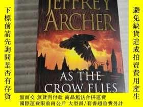 二手書博民逛書店JEFFREY罕見ARCHER AS THE CROW FLIESY25599 Archer, Jeffrey