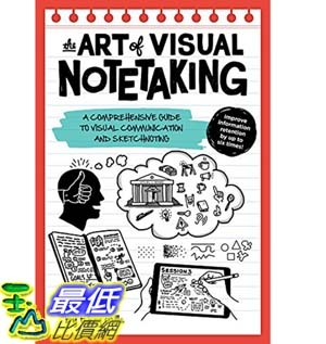 The Art of Visual Notetaking: A comprehensive guide to visual communication and sketchnoting