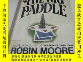 二手書博民逛書店THE罕見BIG PADDLE ROBIN MOORE WITH SID LEVINEY266776 ROBI