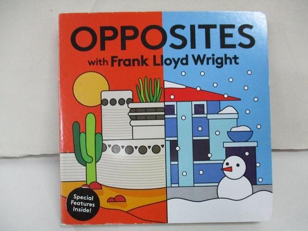 【書寶二手書T1/少年童書_CT2】Opposites With Frank Lloyd Wright_Mudpuppy
