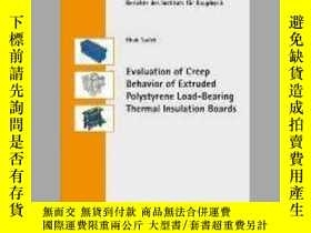 二手書博民逛書店Evaluation罕見of Creep Behavior of Extruded Polystyrene Loa