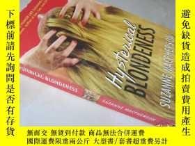 二手書博民逛書店Hysterical罕見Blondeness【36開 英文原版】