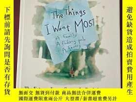 二手書博民逛書店The罕見Things I Want MostY9669 請看圖 請看圖