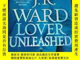 二手書博民逛書店Lover罕見Unleashed. J.R. Ward 【詳見圖