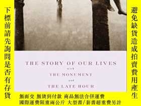二手書博民逛書店The罕見Story Of Our Lives, With The Monument And The Late H