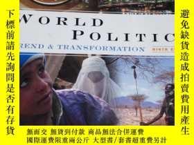 二手書博民逛書店World罕見Politics: Trend and Transformation (with Internati