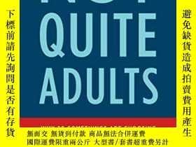 二手書博民逛書店Not罕見Quite AdultsY256260 Richard Settersten Bantam 出版2