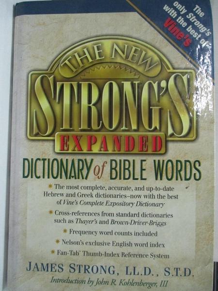 【書寶二手書T4/字典_JCF】The New Strong's Expanded Dictionary of Bible Words_Strong, James