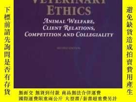 二手書博民逛書店Veterinary罕見Ethics: Animal Welfare, Client Relations, Com