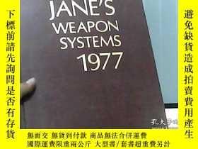 二手書博民逛書店JANE S罕見WEAPON SYSTEMS 1977(書脊變形