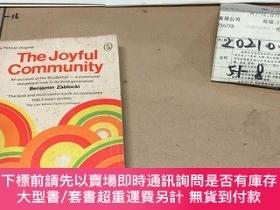 二手書博民逛書店The罕見Joyful CommunityY182979 The Joyful Community The