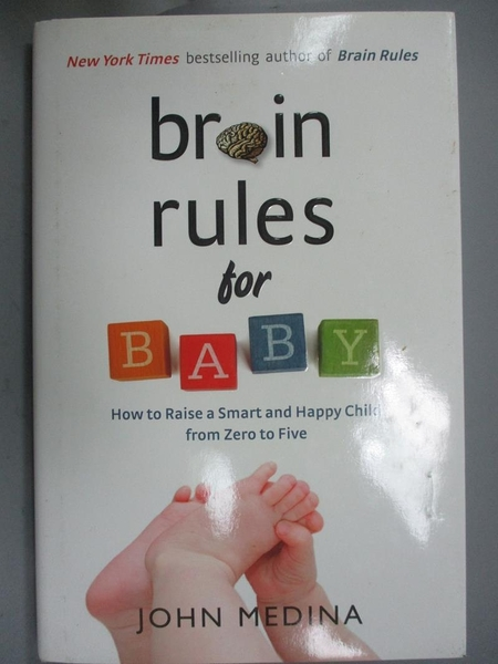 【書寶二手書T2/原文小說_YCM】Brain Rules for Baby: How to Raise a Smart