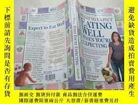 二手書博民逛書店what罕見to expect eating well when
