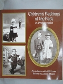 【書寶二手書T3/攝影_XBB】Children's Fashions of the Past in Photograp
