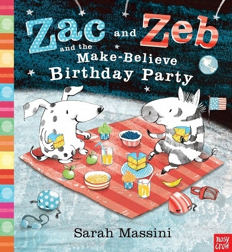 ZAC AND ZEB AND THE MAKE-BELIEVE BIRTHDAY PARTY /英文繪本