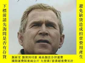 二手書博民逛書店God罕見and George W. Bush: A Spiri