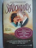 【書寶二手書T2/原文小說_LCT】Shadowlands_Richard