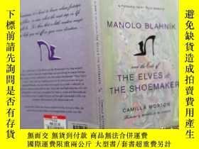 二手書博民逛書店Manolo罕見Blahnik and the Tale of