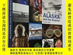 二手書博民逛書店Alaska罕見and the Airplane: A Cent