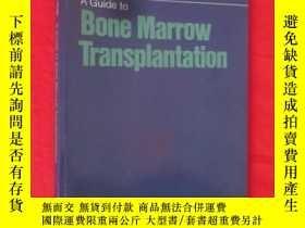 二手書博民逛書店A罕見Guide to Bone Marrow Transpla