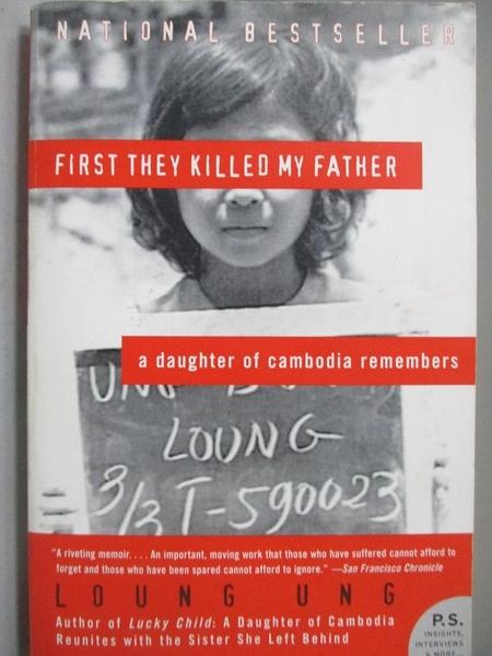 【書寶二手書T8/傳記_OHB】First They Killed My Father_Ung, Loung