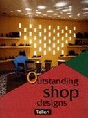 二手書博民逛書店 《Outstanding Shop Designs》 R2Y ISBN:2745000160│Telleri