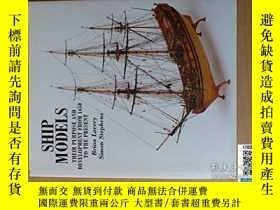 二手書博民逛書店【罕見】Ship Models: Their Purpose a