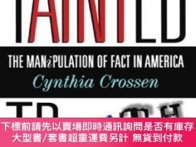 二手書博民逛書店Tainted罕見TruthY255174 Cynthia Crossen Touchstone 出版199
