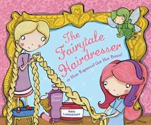 【童話國的髮型師】FAIRYTALE HAIRDRESSER OR HOW RAPUNZEL GOT HER PRINCE! / 英文繪本《主題: 傳統故事》