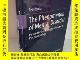 二手書博民逛書店The罕見Phenomenon of Mental Disord