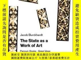 二手書博民逛書店The罕見State As A Work Of Art-作為藝術作品的國家Y436638 Jacob Burc