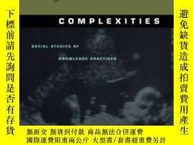 二手書博民逛書店罕見Complexities-復雜性Y436638 John Law; Annemar... Duke Uni