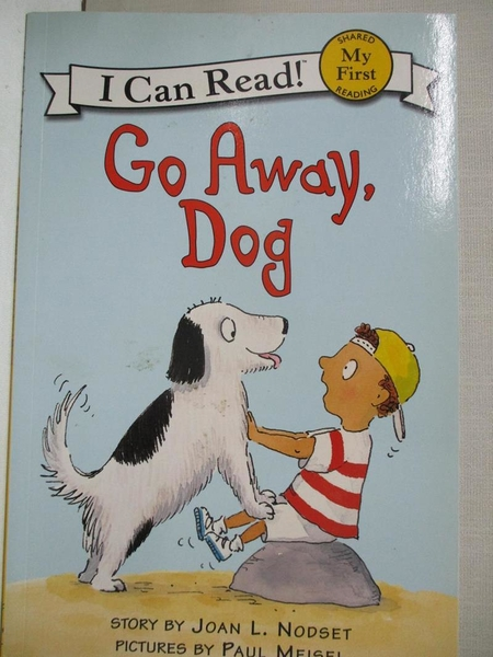 【書寶二手書T5/原文小說_J9V】Go Away, Dog_Nodset, Joan L./ Meisel, Paul (ILT)