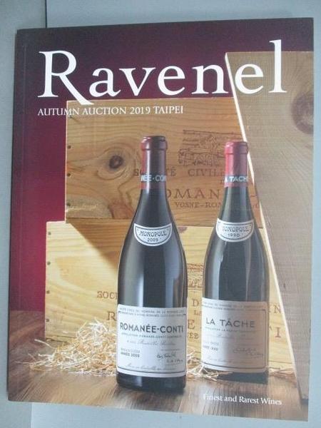 【書寶二手書T9/收藏_FLY】Ravenel Autumn Auction 2019 Taipei Finest and..Wines_2019/11/29