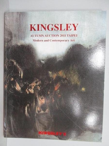 【書寶二手書T4/收藏_PNF】Kingsley Autumn Auction 2011 Taipei_Modern and…2011/12
