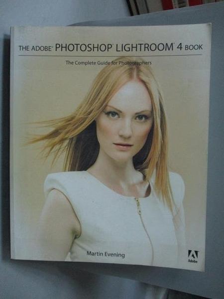 【書寶二手書T9/電腦_QJL】The Adobe Photoshop Lightroom 4 Book_Evening