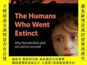 二手書博民逛書店The罕見Humans Who Went Extinct: Why Neanderthals Died Out A