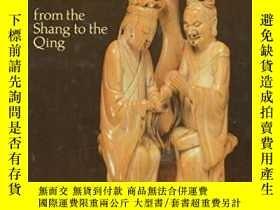 二手書博民逛書店Chinese罕見Ivories: From the Shang