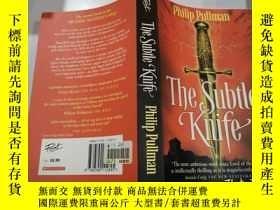 二手書博民逛書店the罕見subtle knife:精巧的小刀Y200392 不祥 不祥