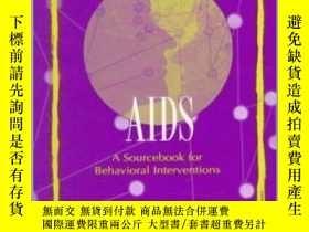二手書博民逛書店Preventing罕見AIDS: A Sourcebook for Behavioral Interventio