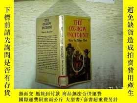 二手書博民逛書店THE罕見OX-BOW INCIDENT 32開本Y180897