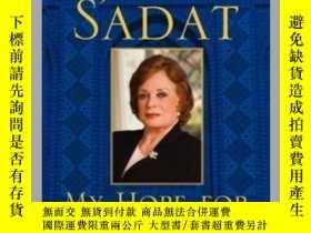 二手書博民逛書店My罕見Hope for PeaceY362136 Jehan Sadat Free Press (April