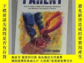 二手書博民逛書店【英文原版書】罕見The Asperger Parent [ J