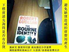二手書博民逛書店THE罕見BOURNE IDENTITY【英文原版】 九品Y20055 Robert Ludlum Graft