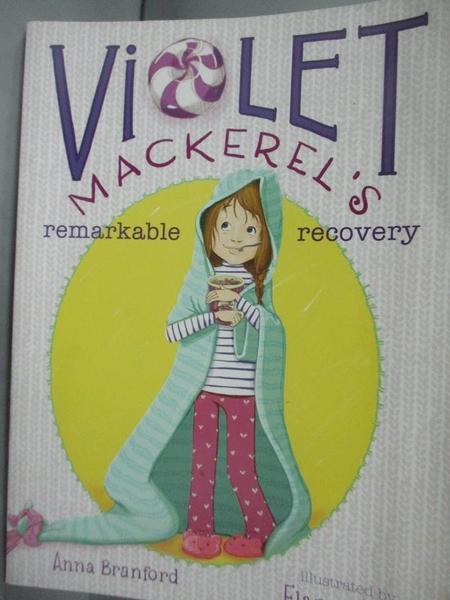 【書寶二手書T9/原文小說_LDO】Violet Mackerel s Remarkable Recovery_Bran