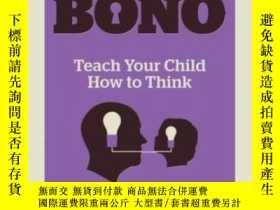 二手書博民逛書店Teach罕見Your Child How To Think-教你的孩子如何思考Y436638 Bono Ed