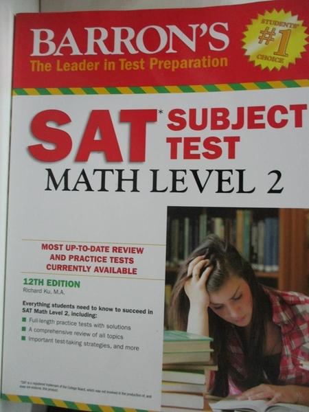 【書寶二手書T1/科學_DXR】Barron's Sat Subject Test Math, Level 2: Math, Level 2
